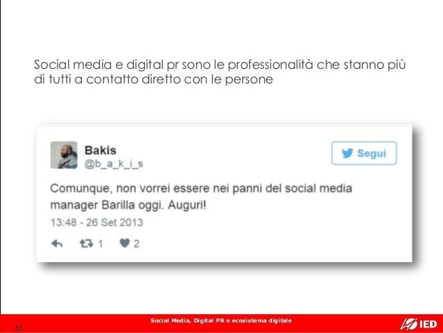 Social Media, Digital PR e ecosistema digitale Social media e digital pr sono le professionalità che stanno più di tutti a...