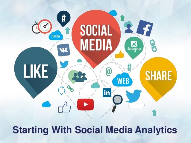 Starting With Social Media Analytics