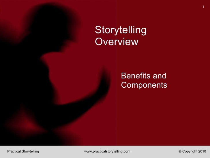 Storytelling Overview Benefits and Components
