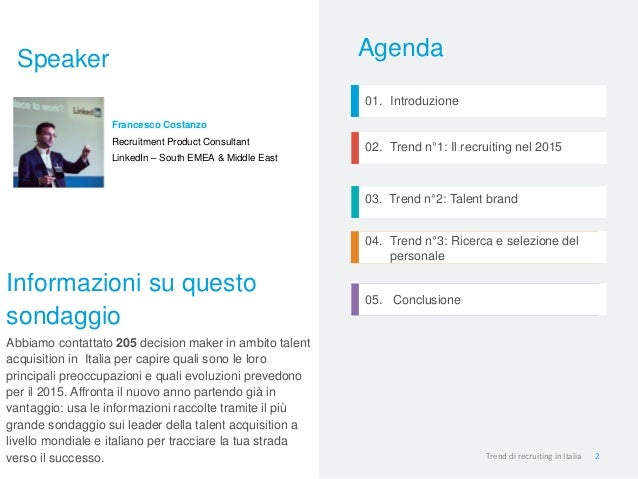 Vincere nel 2015 con LinkedIn: trend e consigli per una strategia di talent acquisition vincente Slide 2