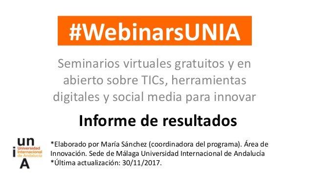Seminarios virtuales gratuitos y en abierto sobre TICs, herramientas digitales y social media para innovar *Elaborado por ...