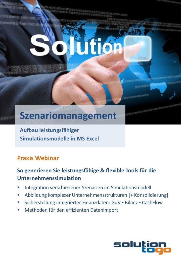 Szenariomanagement    Aufbau leistungsfähiger    Simulationsmodelle in MS ExcelPraxis WebinarSo generieren Sie leistungsfä...