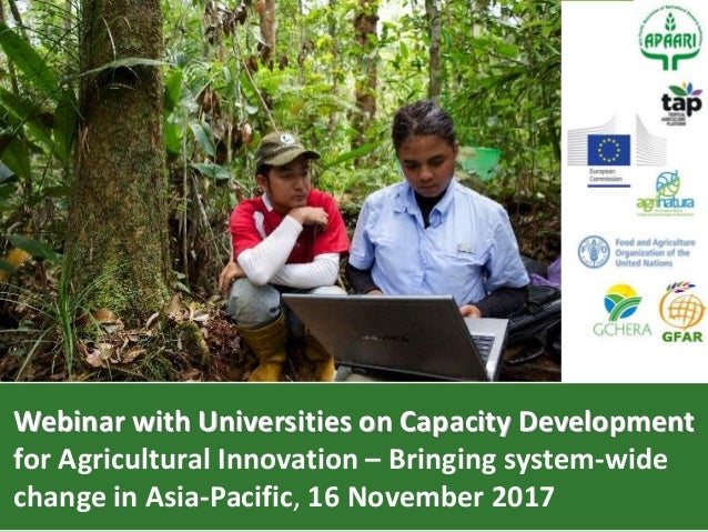 Webinar with Universities on Capacity Development for Agricultural Innovation – Bringing system-wide change in Asia-Pacifi...