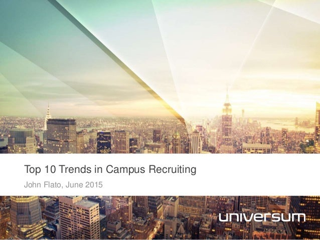 proposal for on campus recruitment trend Free recruitment papers,  - future trend in recruitment and selection in today's world social media techniques  through campus graduate recruitment programs .