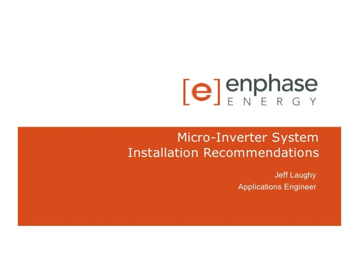 Micro-Inverter System Installation Recommendations                           Jeff Laughy                 Applications Engi...