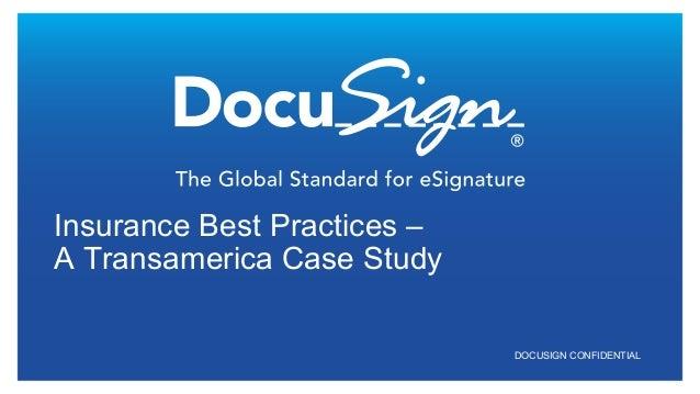 DOCUSIGN CONFIDENTIAL Insurance Best Practices – A Transamerica Case Study