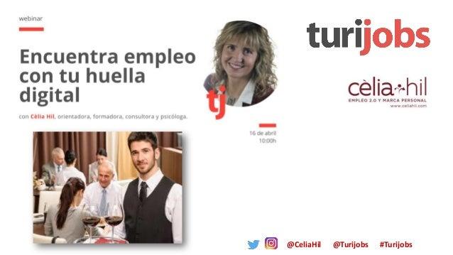 @CeliaHil @Turijobs #Turijobs