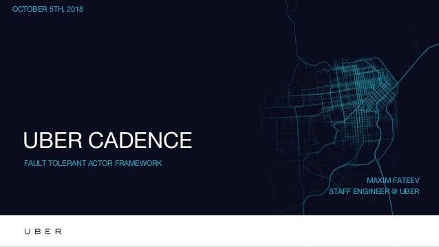 Uber Cadence Fault Tolerant Actor Framework