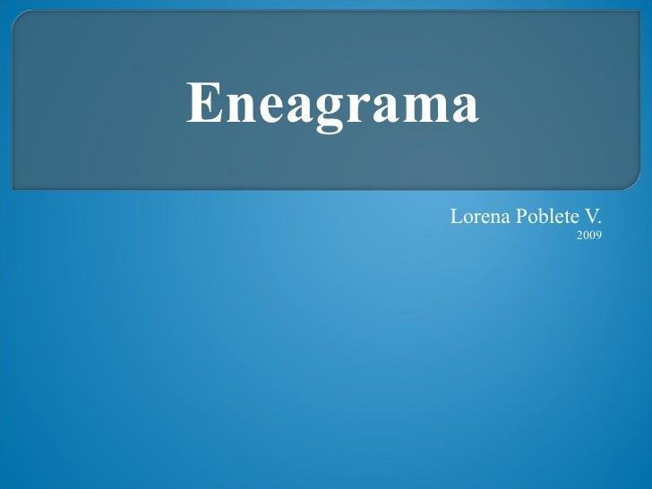 Lorena Poblete V. 2009 Eneagrama