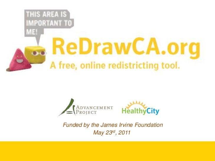 Funded by the James Irvine Foundation<br />May 23rd, 2011<br />