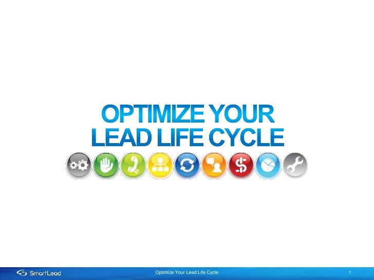 Optimize Your Lead Life Cycle   1