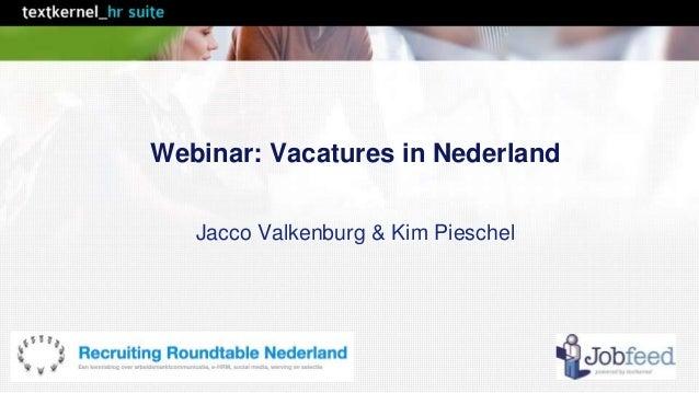 Webinar: Vacatures in Nederland  Jacco Valkenburg & Kim Pieschel