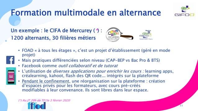 Un exemple : le CIFA de Mercurey (*) : 1200 alternants, 30 filières métiers • FOAD « à tous les étages », c'est un projet ...