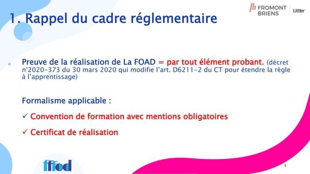 Preuve de la réalisation de La FOAD = par tout élément probant. (décret n°2020-373 du 30 mars 2020 qui modifie l'art. D621...