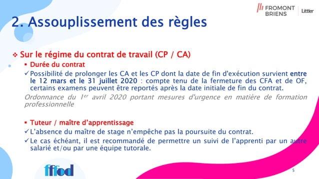 2. Assouplissement des règles  Sur le régime du contrat de travail (CP / CA)  Durée du contrat Possibilité de prolonger...