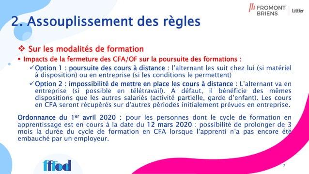 Sur les modalités de formation  Impacts de la fermeture des CFA/OF sur la poursuite des formations : Option 1 : poursu...