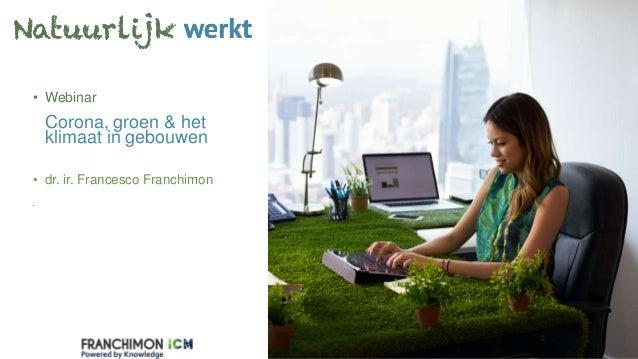 Website LinkedInVCard • Webinar Corona, groen & het klimaat in gebouwen • dr. ir. Francesco Franchimon •