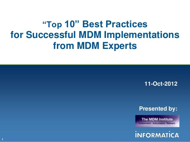 """""""Top 10"""" Best Practices    for Successful MDM Implementations             from MDM Experts                                ..."""
