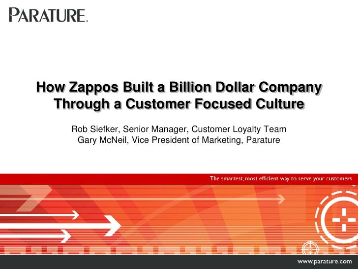 How Zappos Built a Billion Dollar Company   Through a Customer Focused Culture      Rob Siefker, Senior Manager, Customer ...