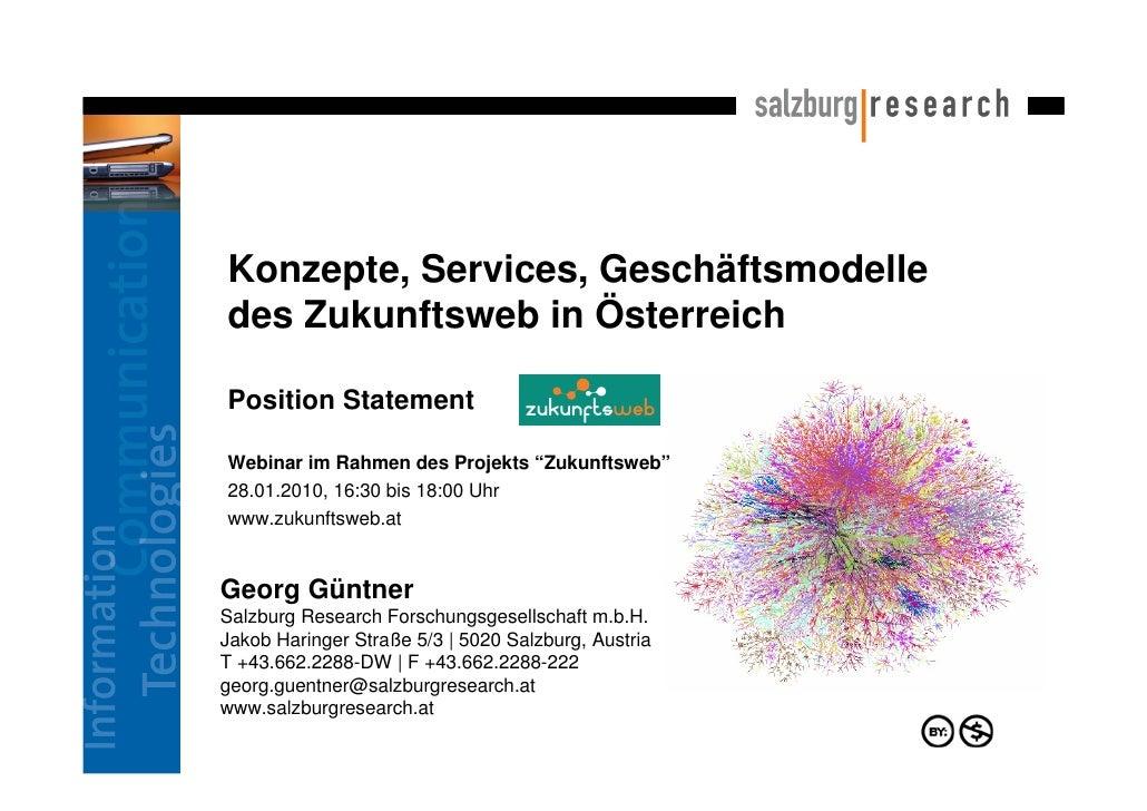 """Konzepte, Services, Geschäftsmodelle des Zukunftsweb in Österreich  Position Statement  Webinar im Rahmen des Projekts """"Zu..."""