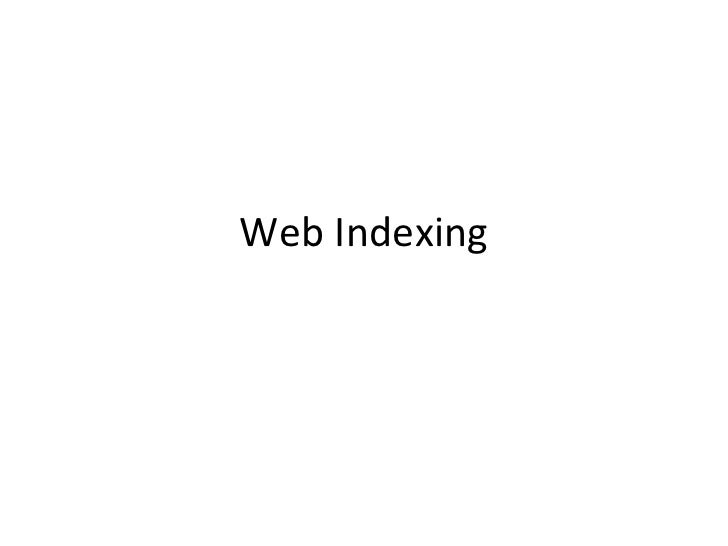 Web Indexing