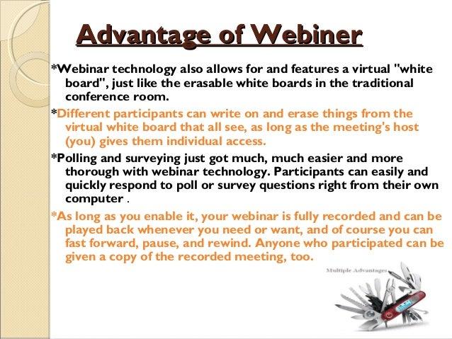 16 advantage of webineradvantage of webiner
