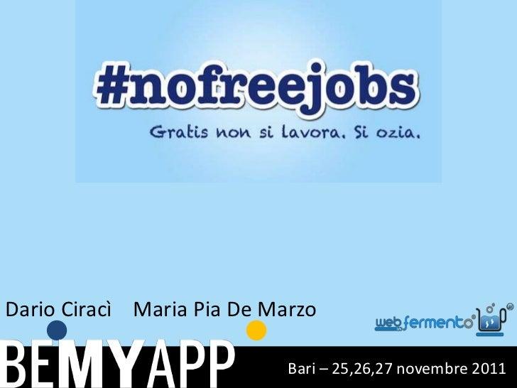 Dario Ciracì Maria Pia De Marzo                            Bari – 25,26,27 novembre 2011