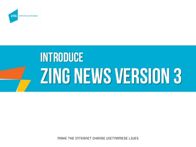 Introduce zing news version3