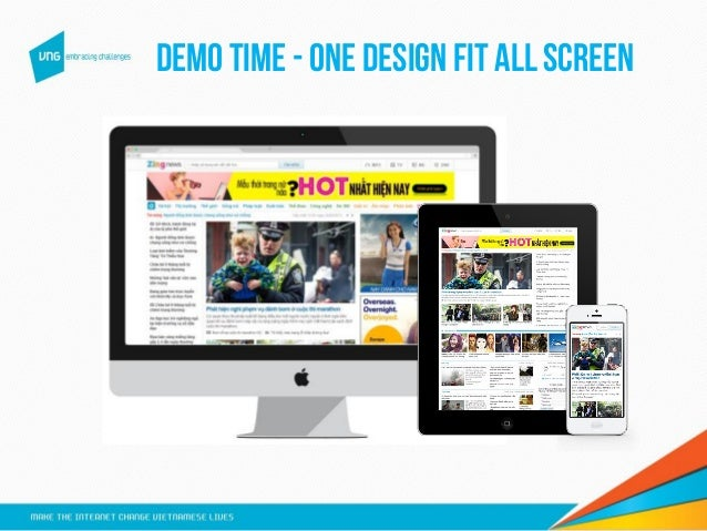 Demo time - ONE design FIT ALL screen