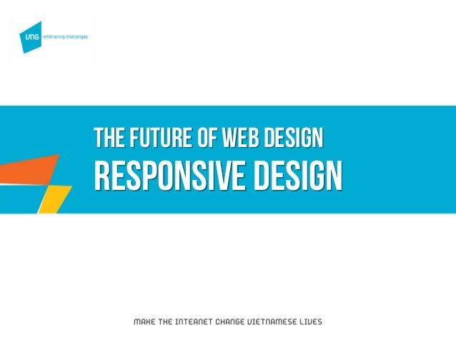 Thefuture of web design Responsive design