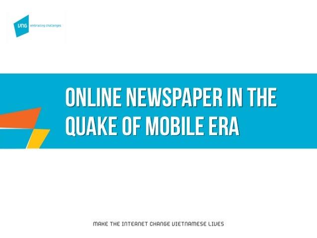 Online newspaper in the quake of mobileera