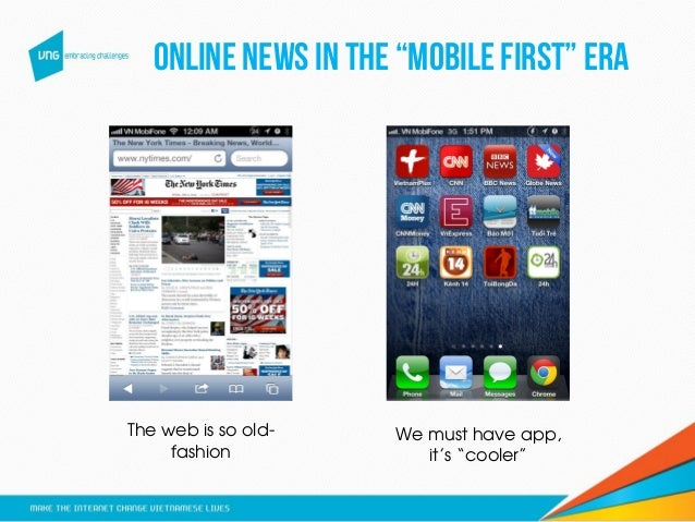 """Online news in the """"mobile first"""" era The web is so old- fashion We must have app, it's """"cooler"""""""