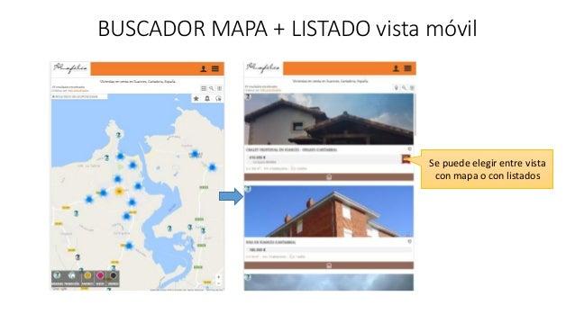 BUSCADOR MAPA + LISTADO vista móvil Se puede elegir entre vista con mapa o con listados