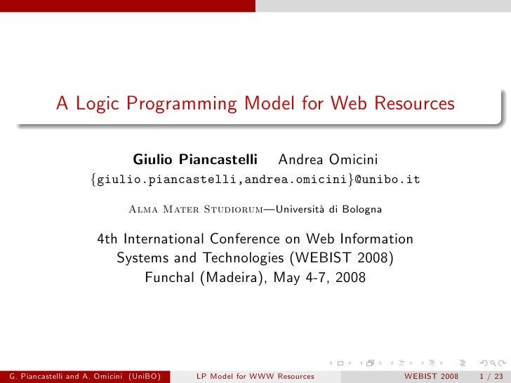 A Logic Programming Model for Web Resources                                Giulio Piancastelli          Andrea Omicini    ...