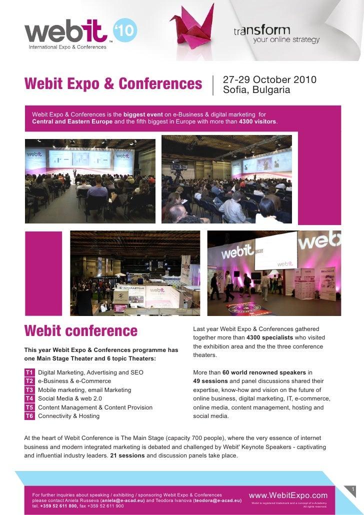 27-29 October 2010 Webit Expo & Conferences                                                          Sofia, Bulgaria    We...