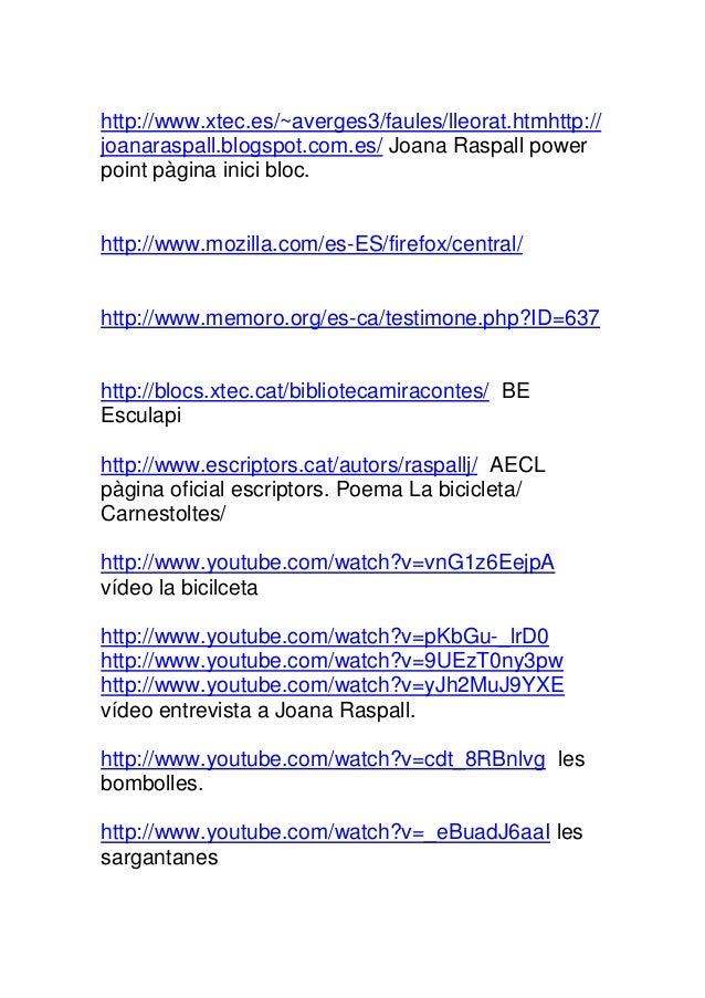 http://www.xtec.es/~averges3/faules/lleorat.htmhttp://joanaraspall.blogspot.com.es/ Joana Raspall powerpoint pàgina inici ...