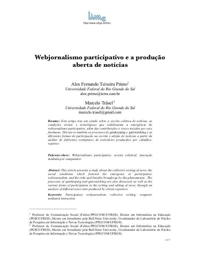 http://www.ufrgs.br/limc    Webjornalismo participativo e a produção               aberta de notícias                     ...