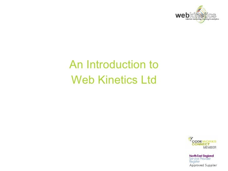 An Introduction to Web Kinetics Ltd