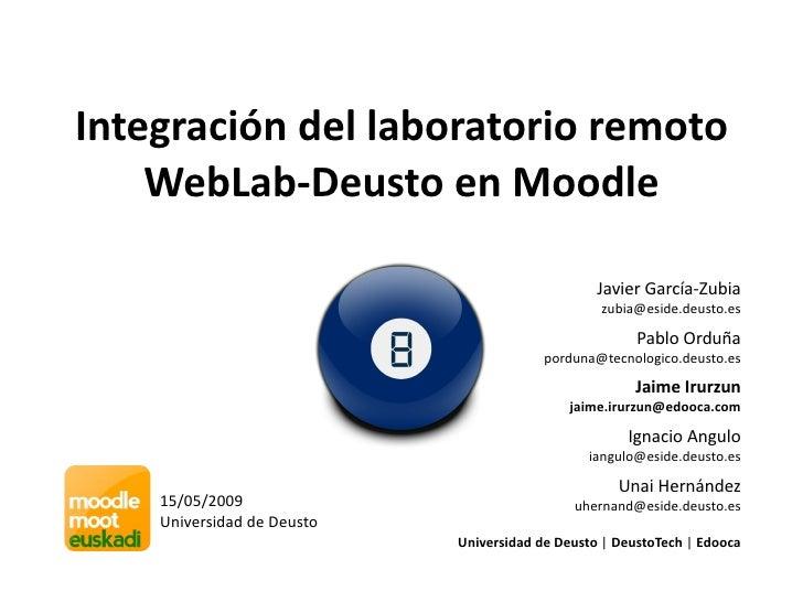 Integracióndellaboratorioremoto     WebLab‐DeustoenMoodle                                                   JavierG...