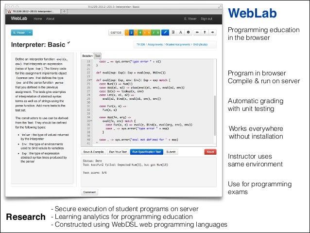 Weblab: Programming Education in the Browser