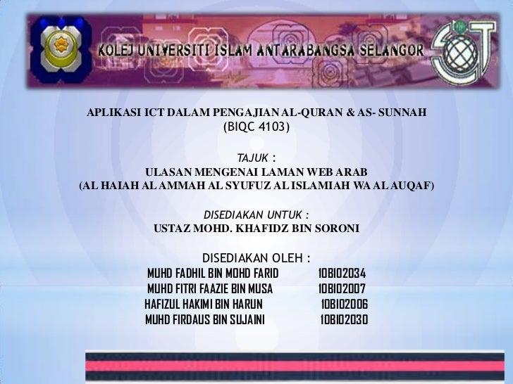 APLIKASI ICT DALAM PENGAJIAN AL-QURAN & AS- SUNNAH                      (BIQC 4103)                        TAJUK :        ...