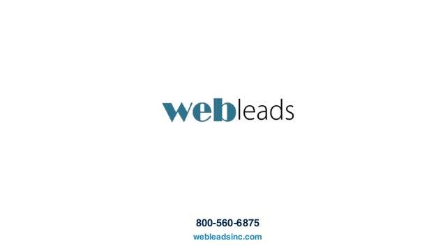 800-560-6875 webleadsinc.com