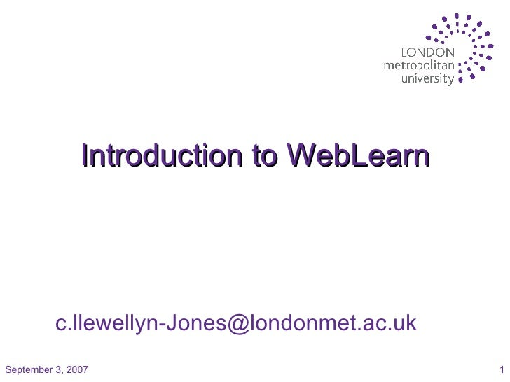 Introduction to WebLearn [email_address]