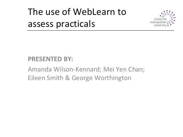 Weblearn To Assess Practicals