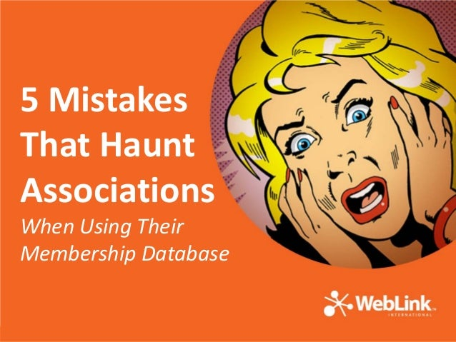5 Mistakes That Haunt Associations  When Using Their Membership Database  5 Mistakes That Haunt Associations When Using Th...