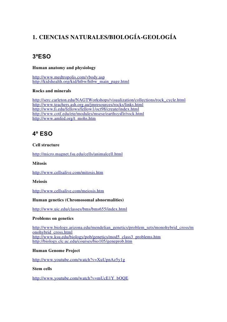 1. CIENCIAS NATURALES/BIOLOGÍA-GEOLOGÍA   3ºESO Human anatomy and physiology  http://www.medtropolis.com/vbody.asp http://...