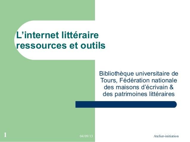 L'internet littéraire    ressources et outils                             Bibliothèque universitaire de                   ...