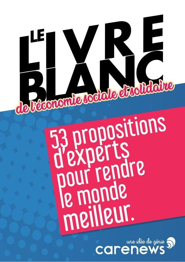 Livre Blanc 53 Propositions Pour Un Monde Meilleur Carenews