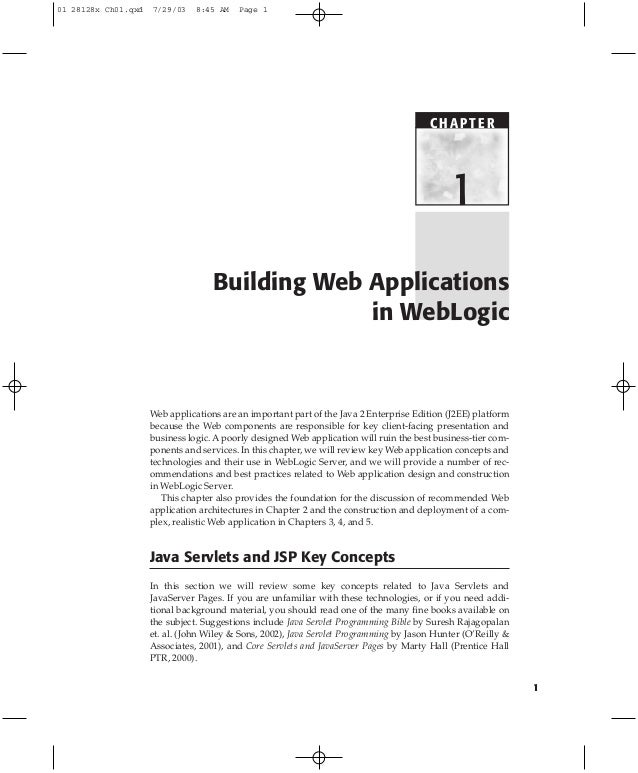 1 Web applications are an important part of the Java 2 Enterprise Edition (J2EE) platform because the Web components are r...