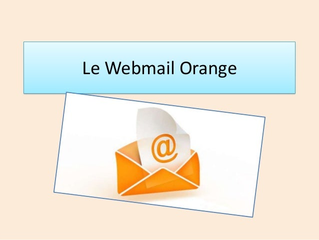 Le Webmail Orange